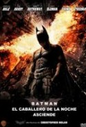 pelicula Batman El Caballero de la Noche Asciende,Batman El Caballero de la Noche Asciende online