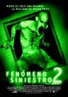 Fenomeno Siniestro 2 online, pelicula Fenomeno Siniestro 2