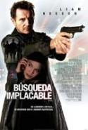 pelicula Busqueda Implacable,Busqueda Implacable online