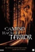 pelicula Camino Hacia El Terror,Camino Hacia El Terror online