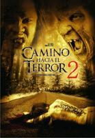 Camino Hacia El Terror 2 online, pelicula Camino Hacia El Terror 2