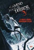 Camino Hacia El Terror 3 online, pelicula Camino Hacia El Terror 3