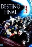 pelicula Destino Final 3,Destino Final 3 online