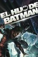 pelicula El Hijo de Batman,El Hijo de Batman online