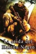 pelicula La Caida del Halcon Negro,La Caida del Halcon Negro online