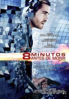 8 Minutos Antes de Morir online, pelicula 8 Minutos Antes de Morir