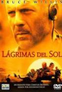 pelicula Lagrimas del Sol,Lagrimas del Sol online