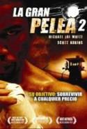 pelicula La Gran Pelea 2,La Gran Pelea 2 online