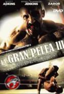 pelicula La Gran Pelea 3,La Gran Pelea 3 online
