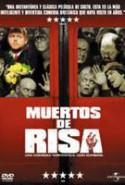 pelicula Muertos de Risa,Muertos de Risa online
