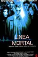 pelicula Linea Mortal,Linea Mortal online