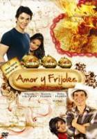 Amor y Frijoles online, pelicula Amor y Frijoles
