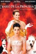 pelicula El Diario de la Princesa 2,El Diario de la Princesa 2 online