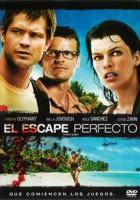 El Escape Perfecto online, pelicula El Escape Perfecto