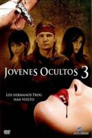 Jovenes Ocultos 3 online, pelicula Jovenes Ocultos 3