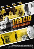 Layer Cake: Crimen Organizado online, pelicula Layer Cake: Crimen Organizado