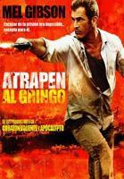 Atrapen al Gringo online, pelicula Atrapen al Gringo
