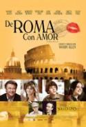 pelicula De Roma Con Amor,De Roma Con Amor online