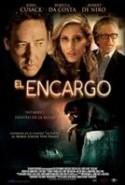 pelicula El Encargo,El Encargo online