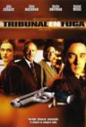 pelicula Tribunal en Fuga,Tribunal en Fuga online