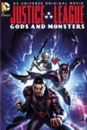 pelicula La Liga de la Justicia: Dioses y Monstruos,La Liga de la Justicia: Dioses y Monstruos online