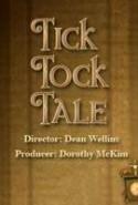pelicula Tick Tock Tale,Tick Tock Tale online