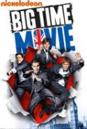 pelicula Big Time Movie,Big Time Movie online