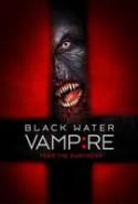 pelicula El Vampiro De Black Water,El Vampiro De Black Water online